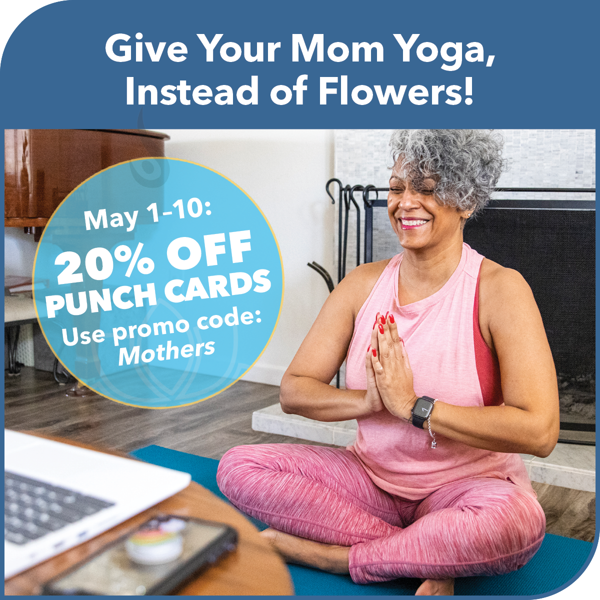 Yoga North ISYI 20% Off Punch Card Mother's Day Special